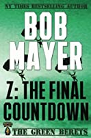 Z: The Final Countdown (The Green Berets)