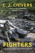 The Fighters: Americans in Combat in Afghanistan and Iraq