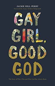 Gay Girl, Good God: The Story of Who I Was and Who God Has Always Been