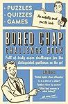 Bored Chap Challenge Book