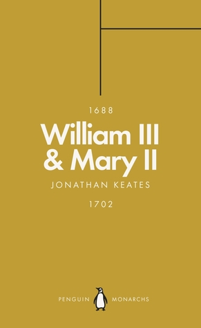 William III  Mary II (Penguin Monarchs) by Jonathan Keates
