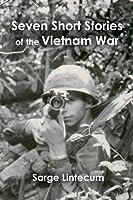Seven Short Stories of the Vietnam War