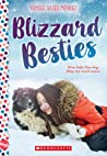 Blizzard Besties: A Wish Novel