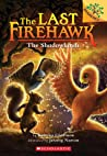 The Shadowlands (The Last Firehawk #5)