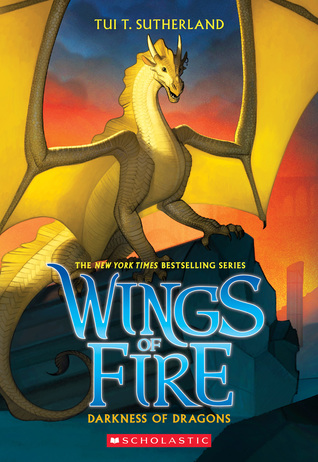 Darkness of Dragons (Wings of Fire #10) by Tui T  Sutherland