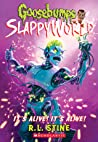 It's Alive! It's Alive! (Goosebumps SlappyWorld, #7)