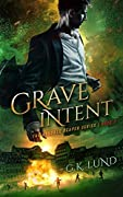 Grave Intent (The Ashdale Reaper Series, #2)