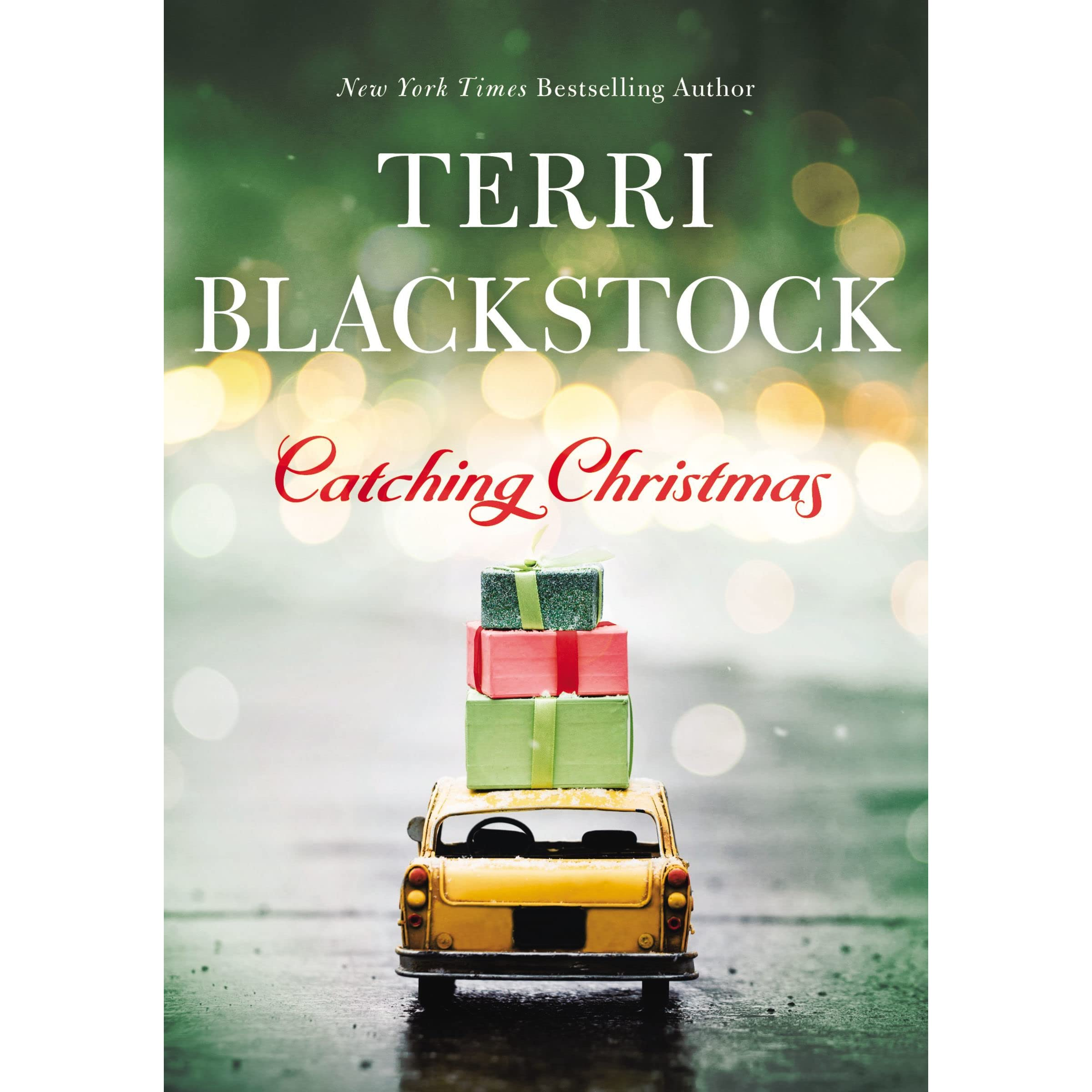 Catching Christmas by Terri Blackstock