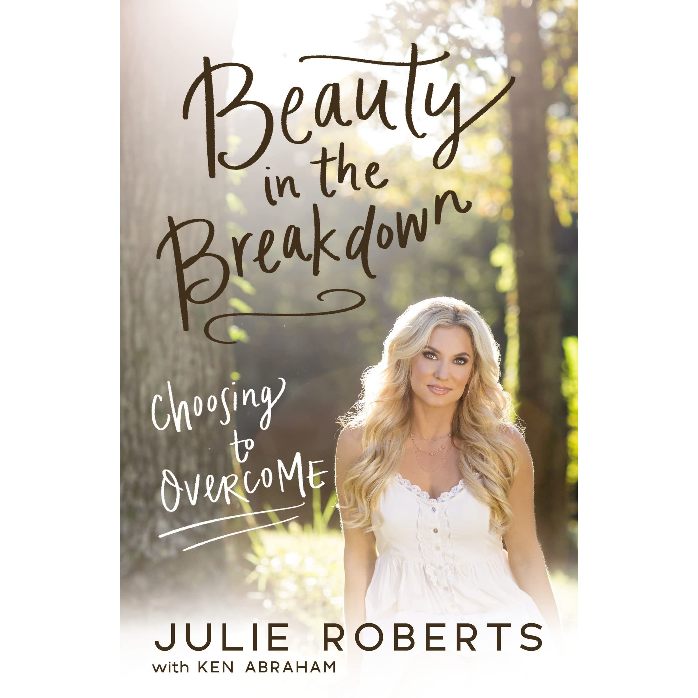 The Beauty To Julie By BreakdownChoosing In Overcome Roberts 08nwNyvmO