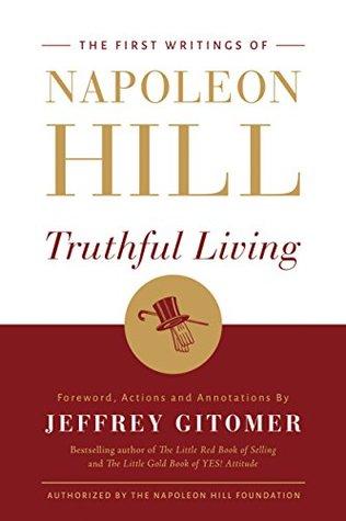 Truthful Living by Jeffrey Gitomer
