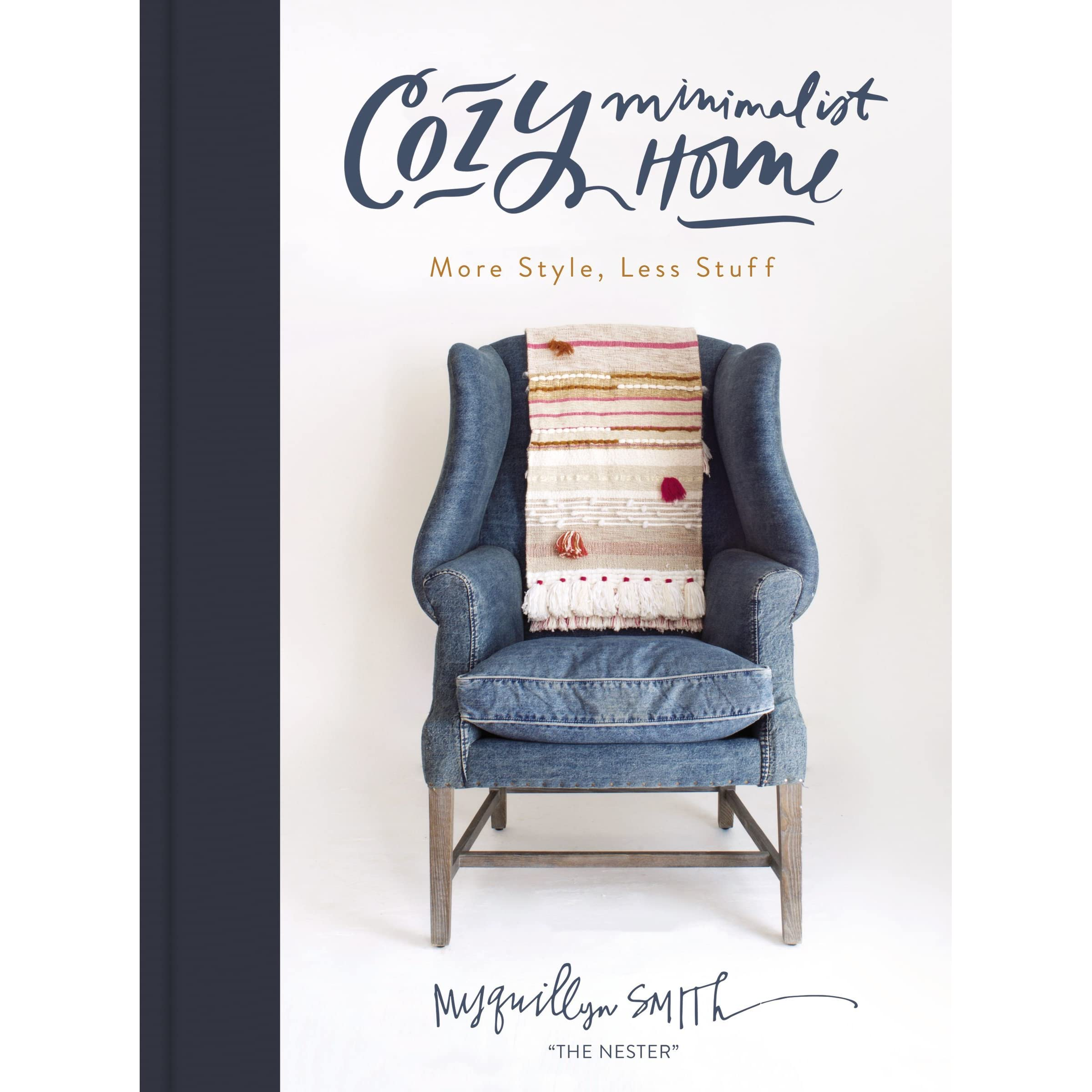 Laura Austin's review of Cozy Minimalist Home: More Style