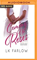 Coming Up Roses (Southern Roots, #1)