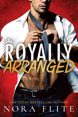Royally Arranged (Bad Boy Royals #3)