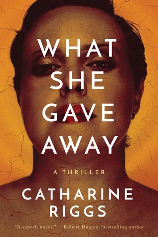 What She Gave Away (Santa Barbara Suspense #1)