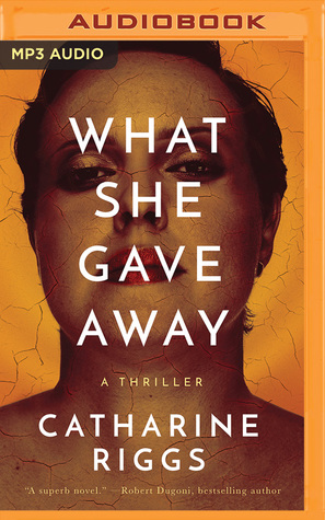 What She Gave Away (Santa Barbara Suspense #1) by Catharine