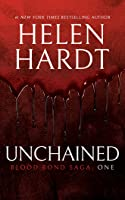 Unchained: Blood Bond Saga Volume 1