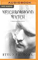 Neighborhood Watch (Twin Estates, #4)