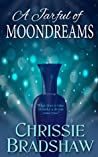 A Jarful of Moondreams: What does it take to make a dream true?