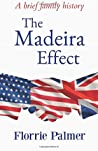 The Madeira Effect