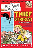 Thief Strikes!: A Branches Book (Hilde Cracks the Case #6)