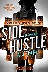 Side Hustle: Season One, Episode 3 (A Darcy Walker Side Hustle Mystery: Season One, #3)