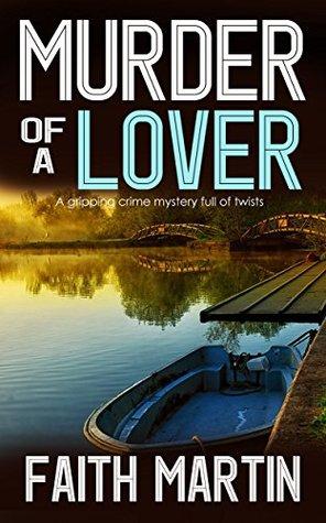 Murder of a Lover by Faith Martin