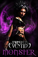 Monster (Twisted Eventide #8)