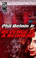 Revenge is a Redhead