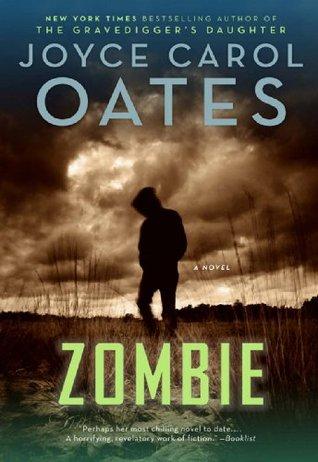 Zombie by Joyce Carol Oates