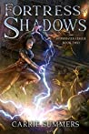 Fortress of Shadows (Stonehaven League, #2)