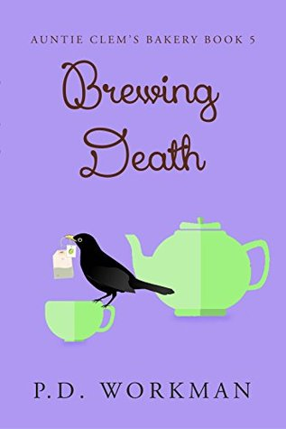Brewing Death (Auntie Clem's Bakery, #5)