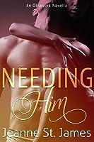 Needing Him (Obsessed #3)