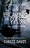 Escaping the Past (Escape from Reality Series Book 14)