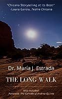 The Long Walk (with Paranoia: The Corrido of Andrea Quinta)