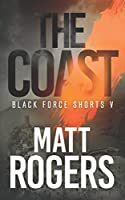 The Coast: A Black Force Thriller (Black Force Shorts)