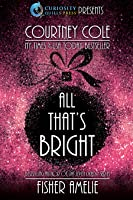 All That's Bright: A Romantic Holiday Collection