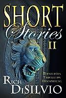 SHORT STORIES II (Short Stories, #2)