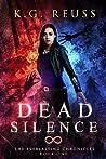 Dead Silence (The Everlasting Chronicles #1)
