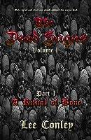 A Ritual of Bone (The Dead Sagas, #1)