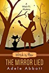 Witch is How The Mirror Lied (A Witch P.I. Mystery, #27)