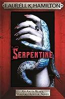 Serpentine (Anita Blake, Vampire Hunter #26)