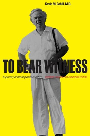 To Bear Witness: Updated, Revised, and Expanded Edition (International Humanitarian Affairs)