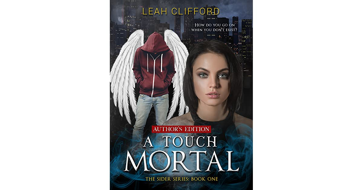 A Touch Mortal Sider 1 By Leah Clifford