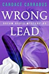 Wrong Lead: Dream Horse Mystery #3: A humorous romantic mystery