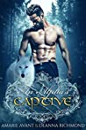 An Alpha's Captive: A Brandt Wolf Pack