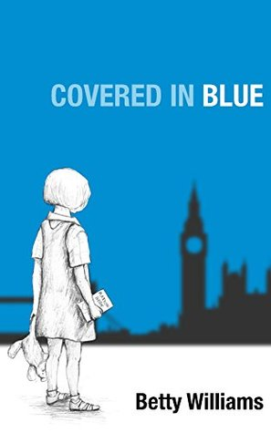 Covered in Blue Betty Williams, Ruth Williams