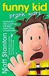 Funny Kid Prank Wars (Funny Kid, #3)