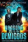 Dragons & Demigods (Montague & Strong Case Files #6)