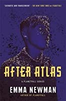 After Atlas (Planetfall, #2)