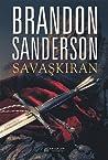 Savaşkıran by Brandon Sanderson
